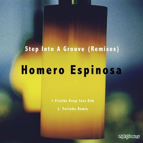 Homero Espinosa - Step Into A Groove (Fizzikx Deep Jazz Dub; Forteba Remix) [2021]