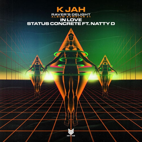 K Jah - In Love (Ravers Delight Album Sampler 1) (NATTY056)