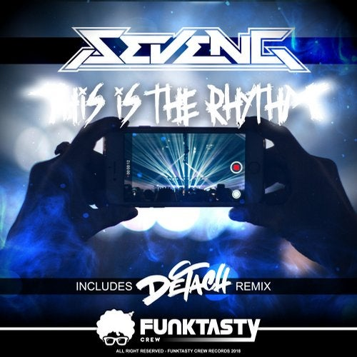 SevenG - This Is The Rhythm 2019 [EP]