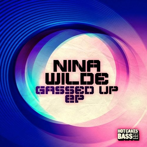 Nina Wilde - Gassed Up 2016 [EP]
