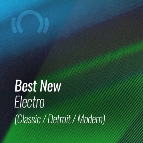 Beatport Best New Electro (Classic / Detroit / Modern) May 2021