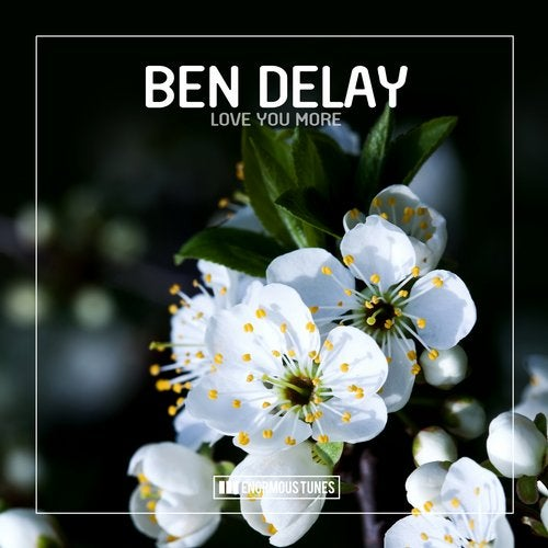 Ben Delay - Love You More (Extended Mix) [2019]