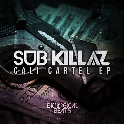 Sub Killaz - Cali Cartel [EP] 2017
