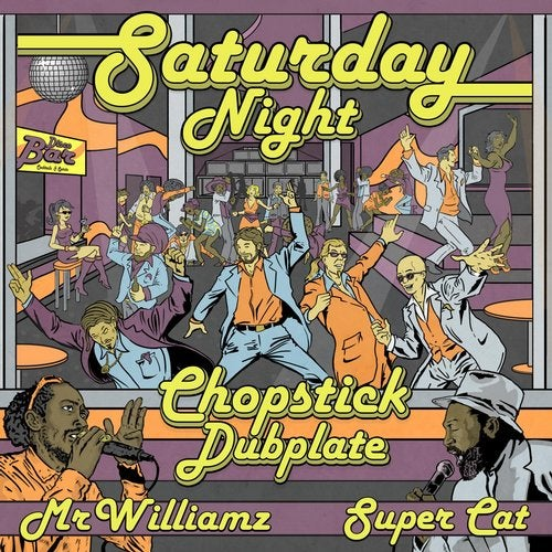 Chopstick Dubplate - Saturday Night 2019 [EP]