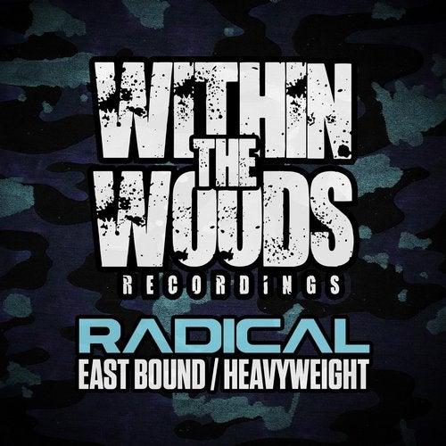 Radical - East Bound / Heavyweight (EP) 2019