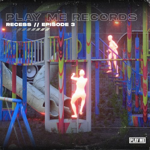 VA - PLAY ME: RECESS, EP 3