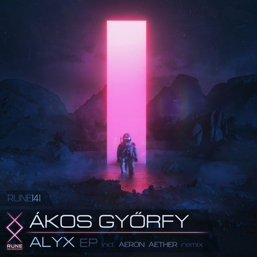 Download Ákos Győrfy - Alyx EP (RUNE141) mp3