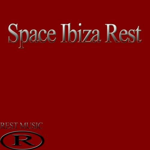 Space Ibiza Rest [Rest Music] :: Beatport