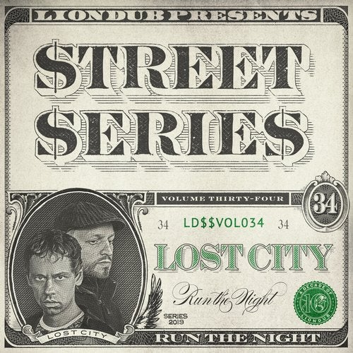 Lost City - Liondub Street Series Vol 34 Run the Night [EP] 2019
