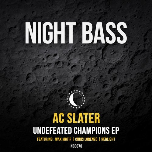 AC Slater - Undefeated Champions [EP] 2018