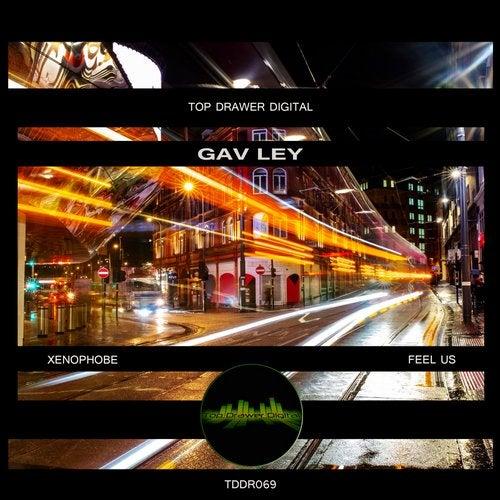 Gav Ley - Xenophobe / Feel Us 2019 [EP]
