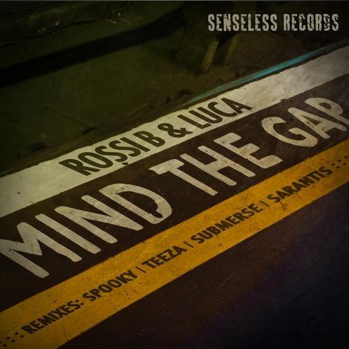 Rossi B & Luca - Mind The Gap 2012 [EP]