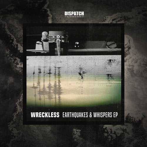 Wreckless - Earthquakes & Whispers (EP) 2019