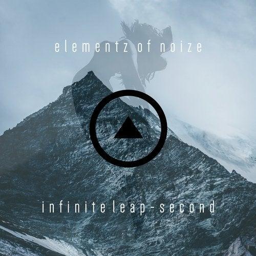 Elementz Of Noize - Infinite Leap (Second) (EP) 2019