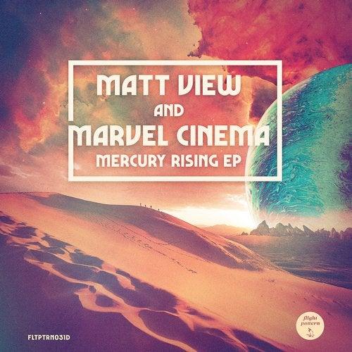 Matt View, Marvel Cinema - Mercury Rising 2019 [EP]