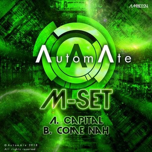 M-Set - Capital / Come Nah [EP] 2018