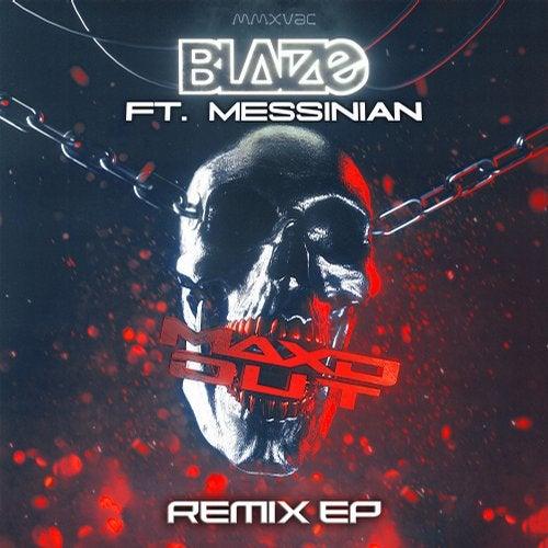 Blaize - MAXD OUT REMIX 2018 [EP]