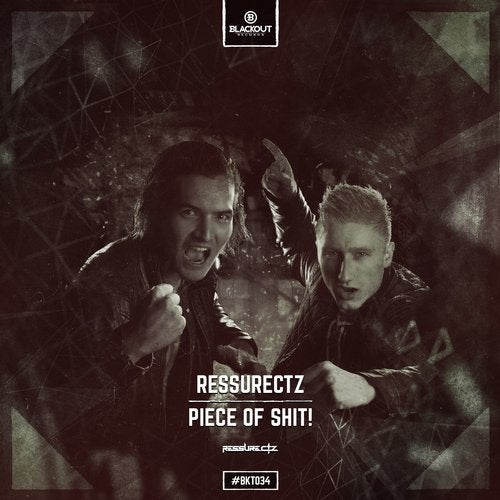 Ressurectz - Piece Of Shit!