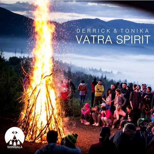 Derrick + Tonika - Vatra Spirit 2019 [EP]