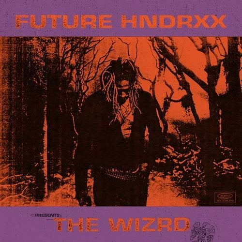 Future - Future Hndrxx Presents_ The WIZRD (LP) 2019