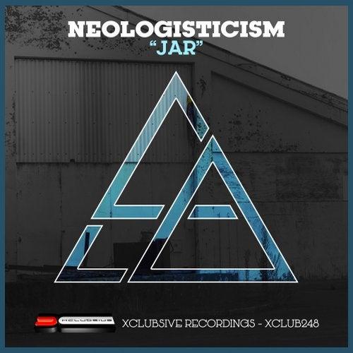 Neologisticism - Jar [EP] 2018