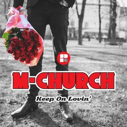 M-Church - Keep On Lovin' [EP] 2017