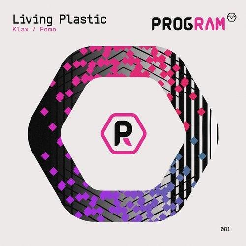 Living Plastic - Klax / Fomo 2019 [EP]
