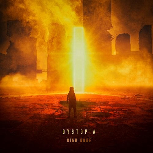 High Dude - Dystopia 2019 [EP]