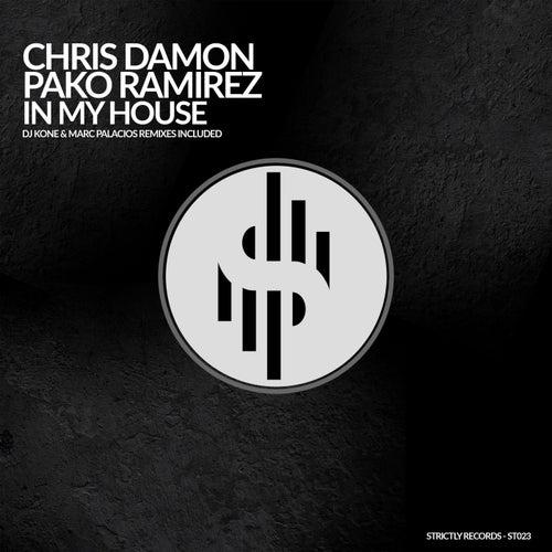 Chris Damon, Pako Ramirez – In My House (DJ Kone & Marc Palacios Remix) [2021]