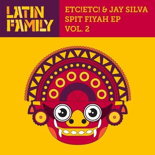 ETC!ETC!, Jay Silva - Spit Fiyah Vol. 2 2019 [EP]