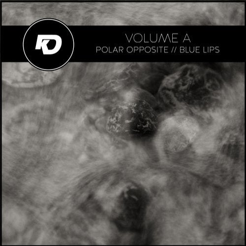 Volume A - Polar Opposite / Blue Lips (EP) 2018