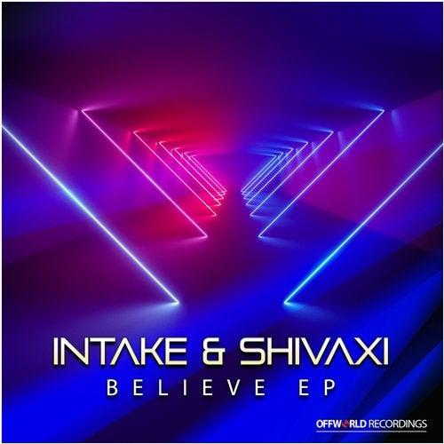 Intake & Shivaxi - Believe 2019 [EP]