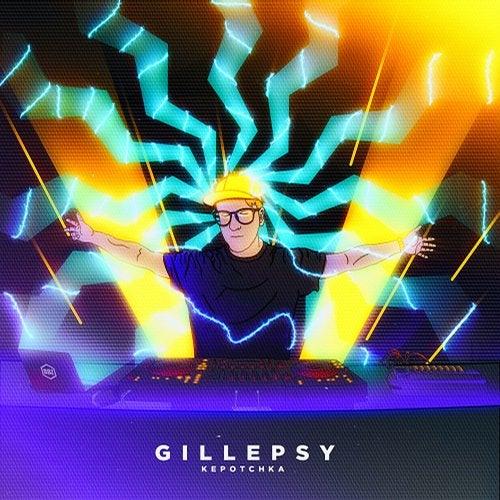 Gillepsy - Kepotchka [EP] 2018