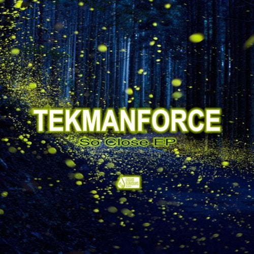 Tekmanforce - So Close 2019 (EP)