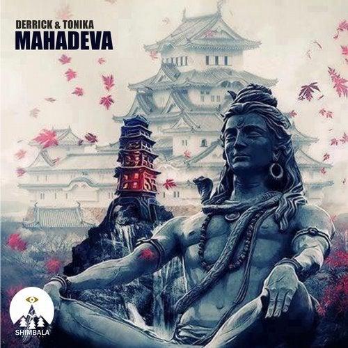 Derrick, Tonika - Mahadeva 2019 [EP]