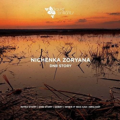 Nichenka Zoryana - Dnb Story 2019 [EP]