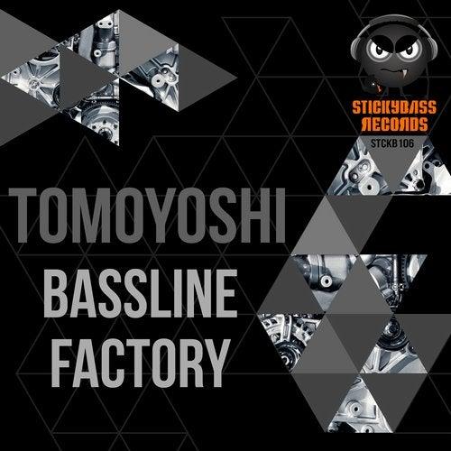 Tomoyoshi - Bassline Factory (LP) 2017