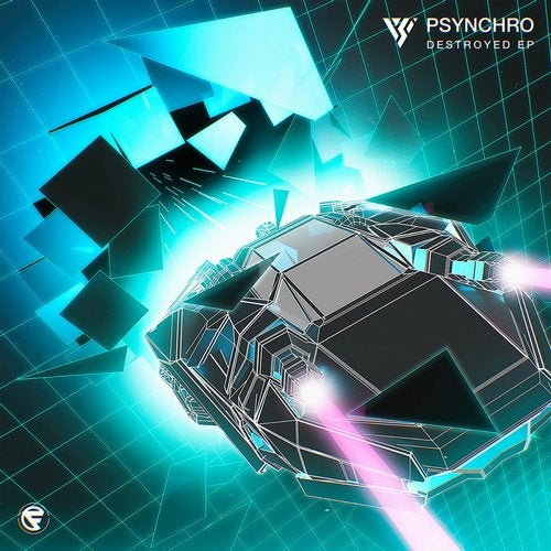 Psynchro - Destroyed (EP) 2019