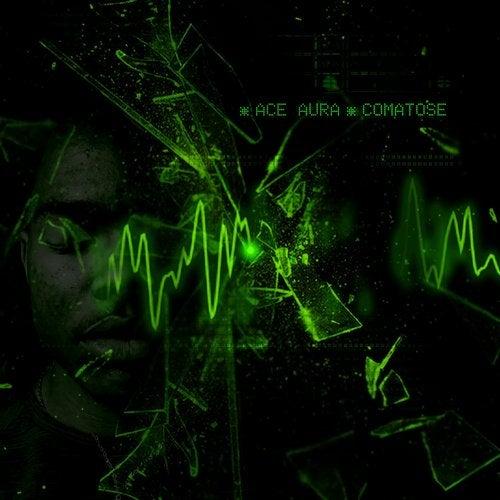 Ace Aura - Comatose EP