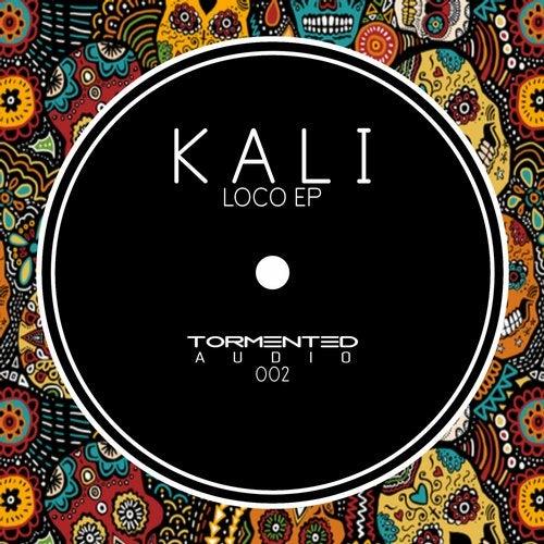 Kali - Loco 2019 [EP]