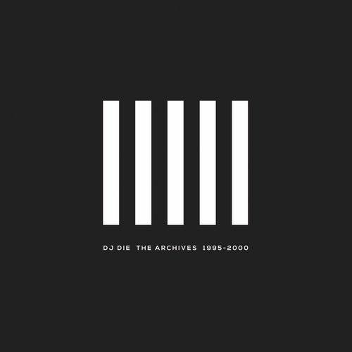 DJ Die - The Archives 1995-2000 2018 [LP]