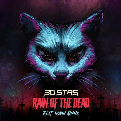 3D Stas - Rain of the Dead 2019 [EP]