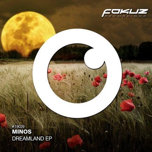 Minos - Dreamland (EP) 2019