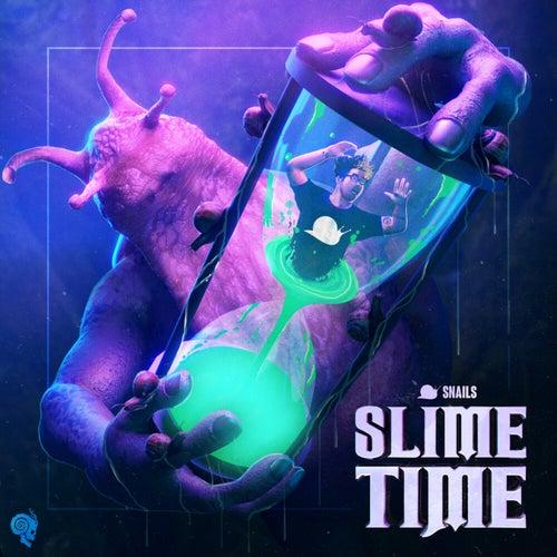 Download SNAILS - Slime Time [SLGZNU2102] mp3