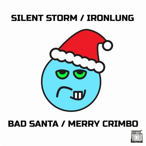 Silent Storm, Ironlung - Bad Santa / Merry Crimbo (EP) 2018