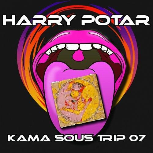 Harry Potar - Kama Sous Trip 07 2019 [EP]