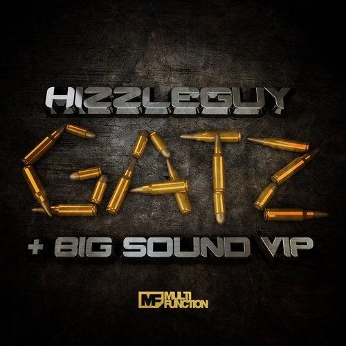 Hizzleguy - Gatz / Big Sound [VIP] (EP) 2017