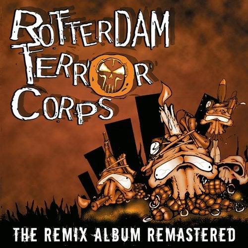 Rotterdam Terror Corps - The Remix Album Remastered 2019 [LP]