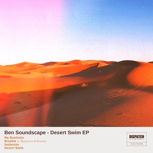 Download Ben Soundscape - Desert Swim EP (DISLTD085) mp3
