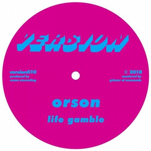 Orson - Life Gamble / 12 09 [EP] 2018